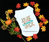 Pray eat wobble shop t shirt